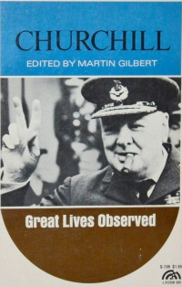 Churchill,Great-Lives-Observed-Edited-by-Martin-Gilbert