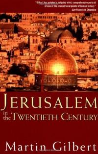 Jerusalem-in-the-Twentieth-Century