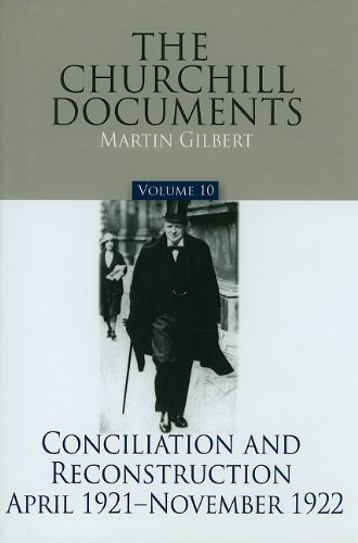 The-Churchill-Documents,-Volume-10-Conciliation-and-Reconstruction,-April-1921-–-November-1922
