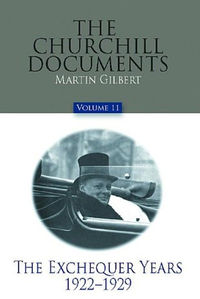 The-Churchill-Documents,-Volume-11-The-Exchequer-Years,-1922-1929