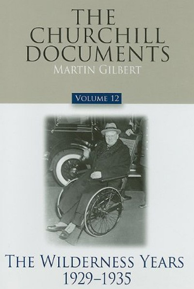 The-Churchill-Documents,-Volume-12-The-Wilderness-Years,-1929-1935
