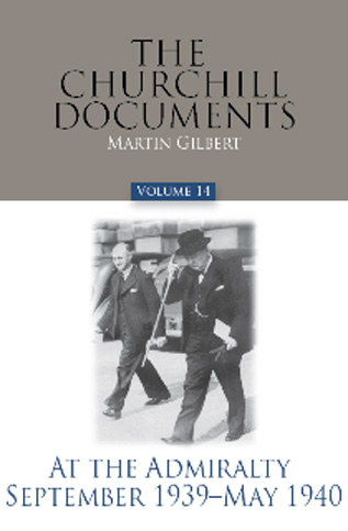The-Churchill-Documents,-Volume-14-At-The-Admiralty,September-1939-May-1940