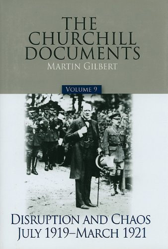 The-Churchill-Documents,-Volume-9-Disruption-and-Chaos,-July-1919-–-March-1921