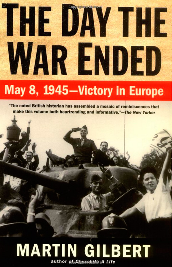 diary-entries_The Day the War Ended: May 8, 1945 - Victory in Europe - Book written by Sir Martin ...