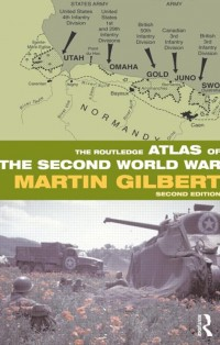 The-Routledge-Atlas-of-the-Second-World-War-Second-Edition