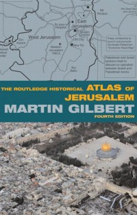 The-Routledge-Historical-Atlas-of-Jerusalem-Fourth-Edition