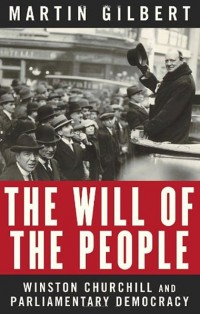 The-Will-of-the-People-Winston-Churchill-and-Parliamentary-Democracy