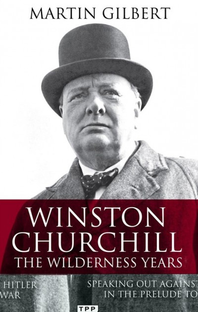 Winston-Churchill,-The-Wilderness-Years-A-Lone-Voice-Against-Hitler-in-the-Prelude-to-War