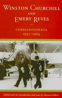 Winston-Churchill-and-Emery-Reves--Correspondence-1937-1964