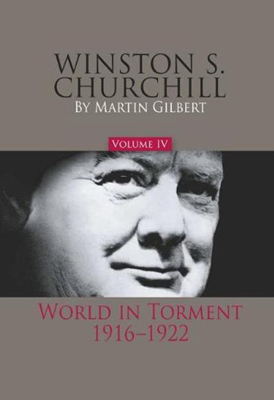 Winston-S.-Churchill,-Volume-IV-World-in-Torment,-1916-1922